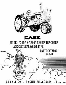 Case 700 800 Tractor Parts Catalog Book Reproduction