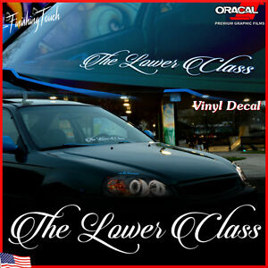 The Lower Class Decal Low Life Slammed Vinyl Sticker Windshield Banner Graphic