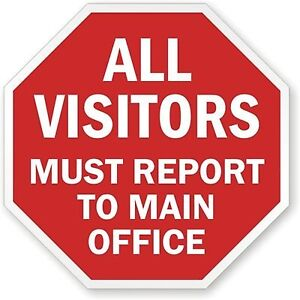 Smartsign Aluminum Sign Legend all Visitors Must Report To Main Office 18
