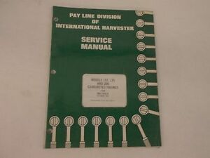 International Harvester 157 175 200 Carbureted Engines Service Manual