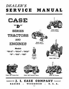 Case D Dc 3 Dc 4 Dcs Series Tractor And Engines Service Manual Reproduction