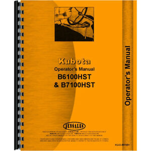 New Operators Manual Made To Fit Kubota Tractor Model B7100hst d