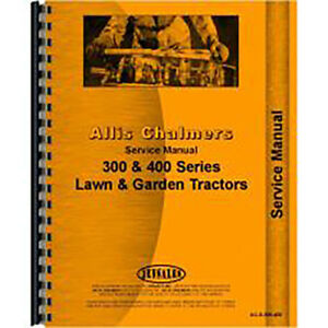 Service Manual For Allis Chalmers 410 Lawn Garden Tractors