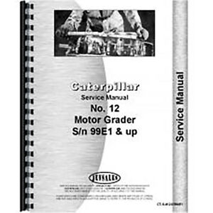 For Caterpillar 12 Motor Grader 99e1 Service Manual new