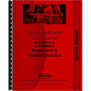 New Farmall H Tractor Clutch Service Manual