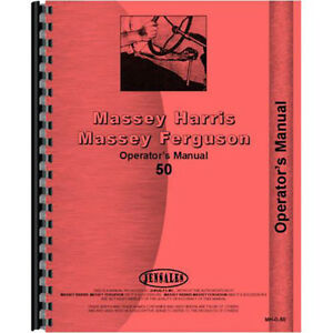 New Massey Harris 50 Tractor Operators Manual