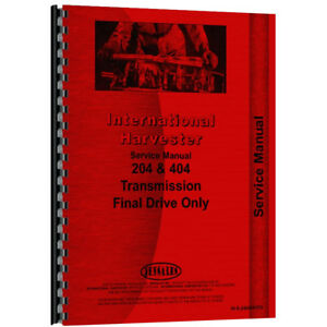 New Farmall 404 Tractor Service Manual transmission Final Drive Only