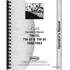 New Ford Tw 30 Tractor Operators Manual