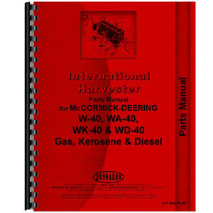 New Mccormick Deering Wk40 Tractor Parts Manual