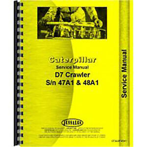 Service Manual For Caterpillar D7e Crawler Sn 47a1 47a3395 48a1 48a6392