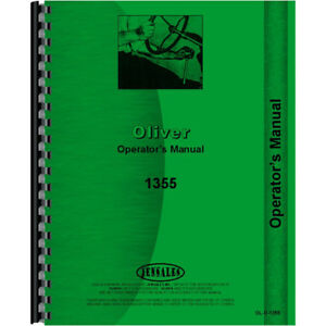 Oliver 1355 Diesel Row Crop Front Wheel Assist Tractor Operators Owners Manual