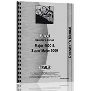 New Ford 4000 Major Gas And Diesel Tractor Operator s Manual