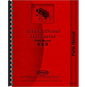 New International Harvester B Tractor Parts Manual