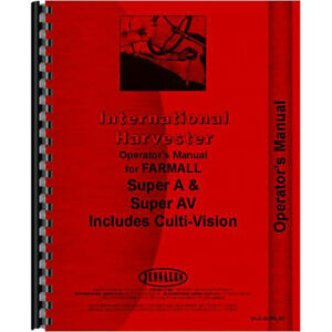 New International Harvester Super A Culti vision Tractor Operators Manual
