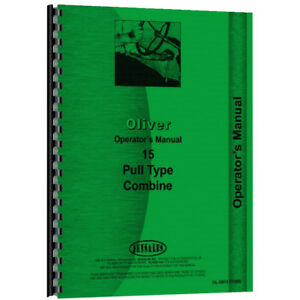 New Oliver 15 Combine Tractor Operator Manual