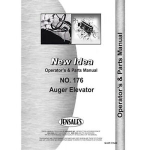 New Idea Auger Elevator Tractor Implement Operator Manual ni o 176 Ae