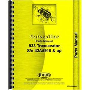 For Caterpillar 933 Traxcavator 42a5918 Parts Manual new