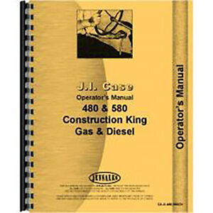 Operators Manual For Case 480 Ck Industrial gas And Diesel Tractor