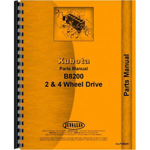 New Parts Manual Made For Kubota Tractor Model B8200