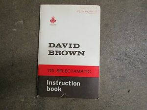 David Brown Case 770 Tractor Owners Maintenance Manual