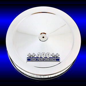 Chrome Air Cleaner For Small Block Chevy 400 Engines With 400 Blue Emblem