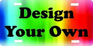 Custom Personalized License Plate Auto Car Tag Design Your Own
