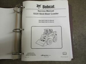 Bobcat S220 S 220 Skid Loader Repair Service Manual