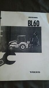Volvo Bl60 Backhoe Operator s User Manual Guide Book