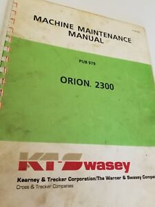 Kearney Trecker Swasey Orion 2300 Machine Maintenance Manual