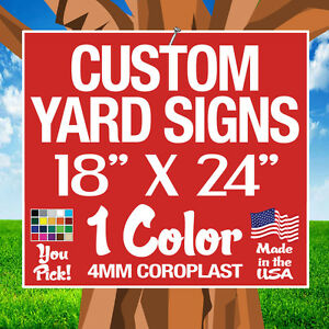 100 18x24 Yard Signs Custom Single Sided 18 x 24