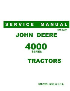 John Deere 4000 4010 4020 Factory Shop Service Manual Reproduction