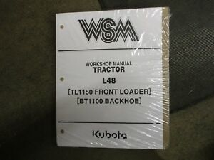 Kubota L48 L 48 Tractor Bt1100 Backhoe Tl1150 Loader Service Repair Manual