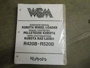 Kubota R420 B R520 B R 420 520 B Wheel Loader Service Repair Manual