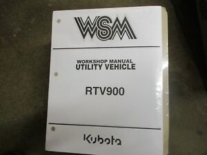 Kubota Rtv900 Rtv 900 Utility Vehicle Service Repair Manual