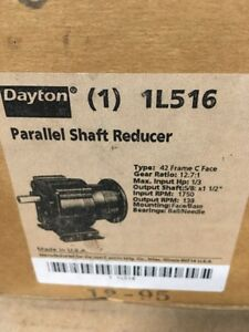 Dayton 1l516 Parallel Shaft Speed Reducer C face 42cz 48 12 7 1 new