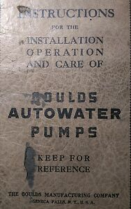 Gould s Autowater Pumps Operator s Parts Service Manual 36pg Irrigation Water