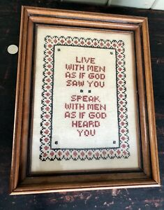 Antique Cross Stitch Sampler Live With Men As If God Saw You Antq Walnut Frame