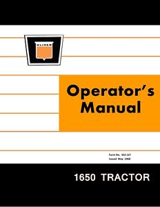 New Oliver 1650 Tractor Operators Manual Reproduction