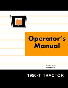 New Oliver 1950 t Tractor Operators Manual Reproduction