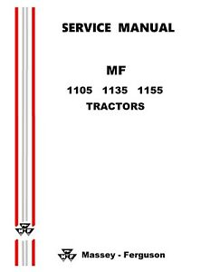 Massey Ferguson 1105 1135 1155 Factory Shop Service Manual Reproduction