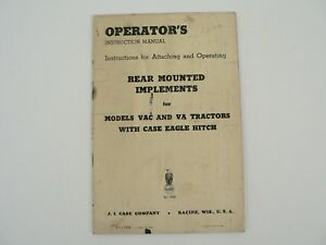 J i Case Rear Mounted Implements Vac Va Tractors Eagle Hitch Owners Manual 1949