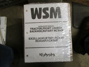 Kubota Bx25 25 Tractor Bt601 Backhoe La240 Loader Service Repair Manual