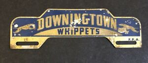 Vintage 40 S 50 S Downingtown Whippets License Plate Topper Ffa Car Club Hot Rod