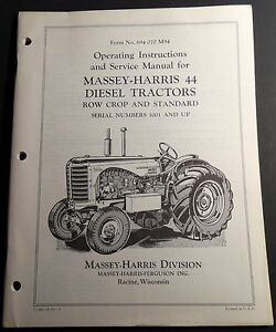 1957 Massey harris 44 Diesel Tractor Operators Service Manual 694 070 M94 416