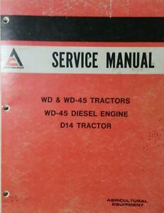 Allis Chalmers Wd Wd 45 D 14 Gas Diesel Tractor Master Service Manual 234pg Ac