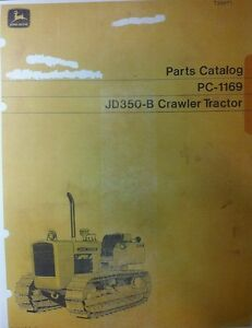 Jd350 b John Deere Crawler Loader Parts Manual 350 Tractor Dozer Pc 1169 222pg