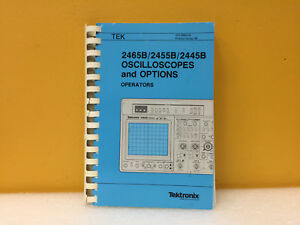 Tektronix 070 6860 00 2465b 2455b 2445b Oscilloscope Operators Manual