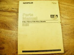 Cat Caterpillar F20 F25 F30 Flex Head Parts Manual