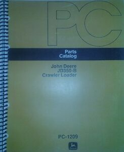 Jd350 b John Deere Crawler Loader Parts Manual 350 Tractor Dozer Pc 1209 54pg