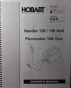 Hobart Handler 120 150 14a Wire Feed Gun Mig Welder Operating Parts Manual